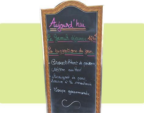 Carte, ardoise avec menu du jour du restaurant traditionnel le Val Joli à Vouvray (37) près de Tours